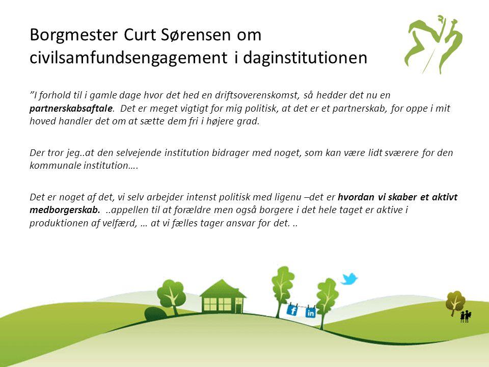 Borgmester Curt Sørensen om civilsamfundsengagement i daginstitutionen