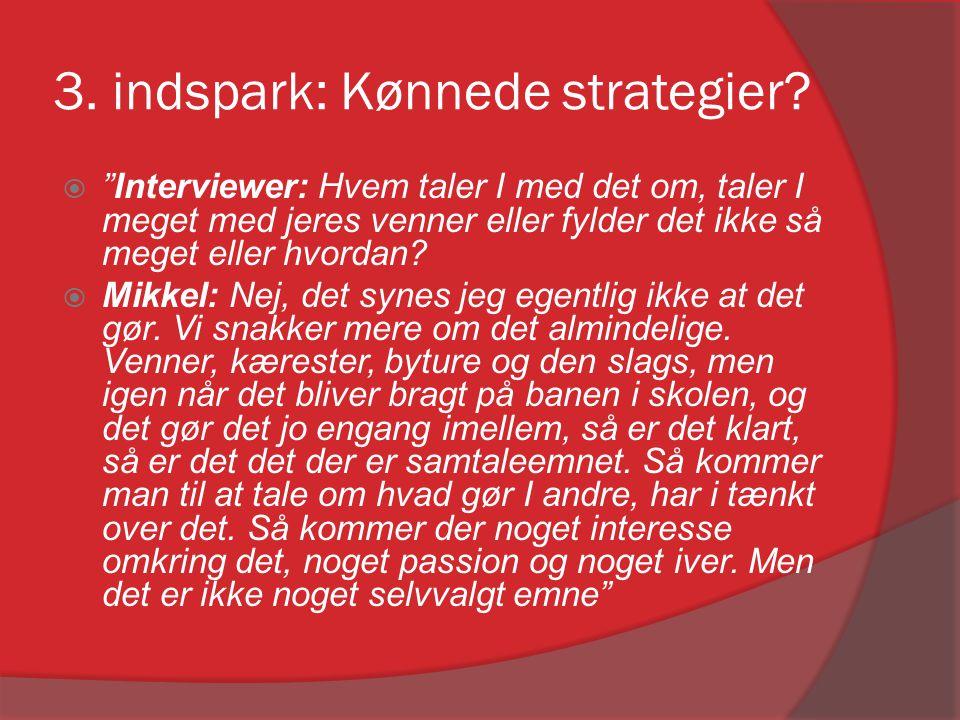 3. indspark: Kønnede strategier