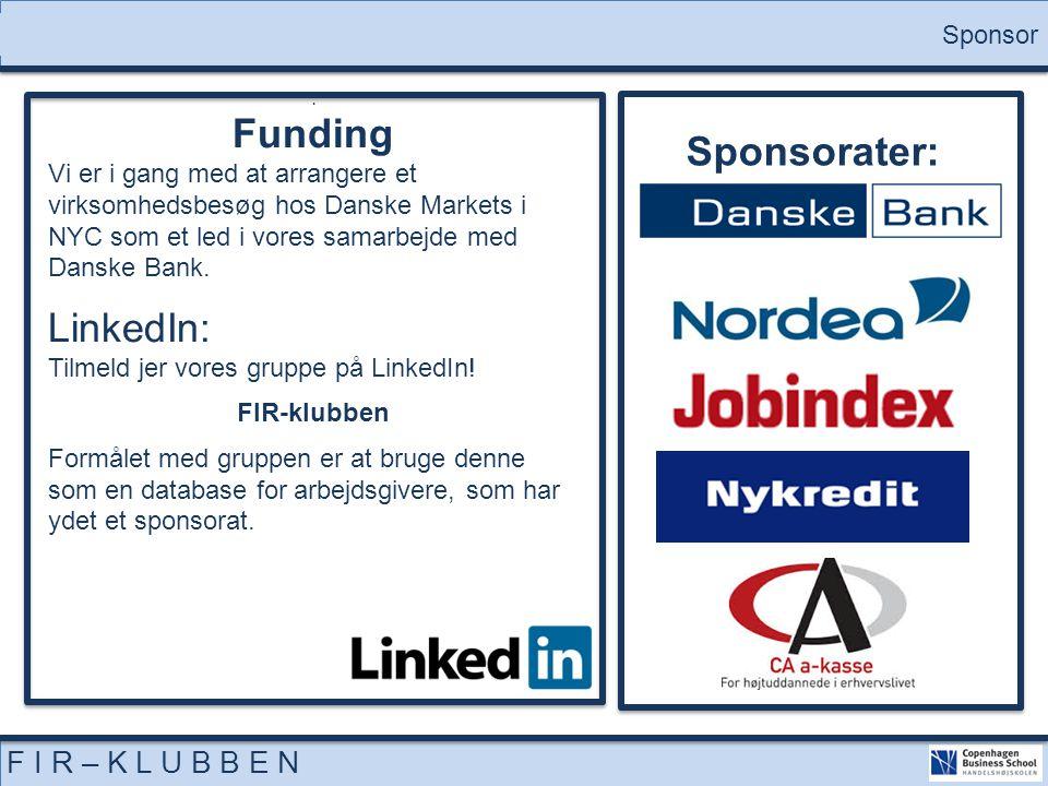 Funding Sponsorater: LinkedIn: F I R – K L U B B E N Sponsor