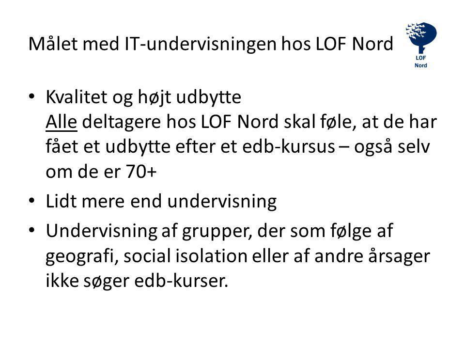 Målet med IT-undervisningen hos LOF Nord