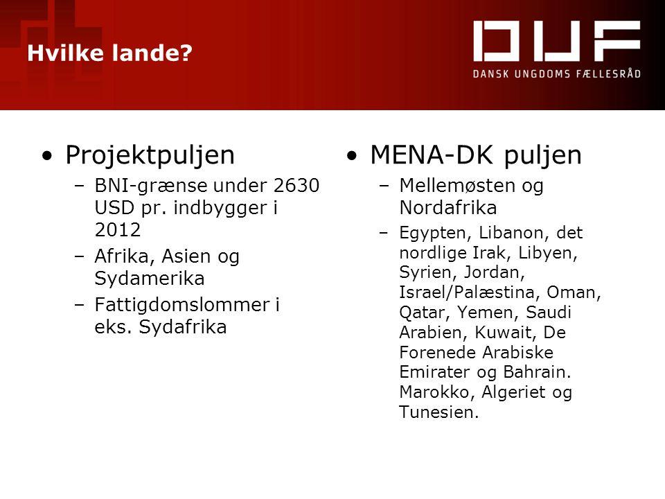 Projektpuljen MENA-DK puljen Hvilke lande