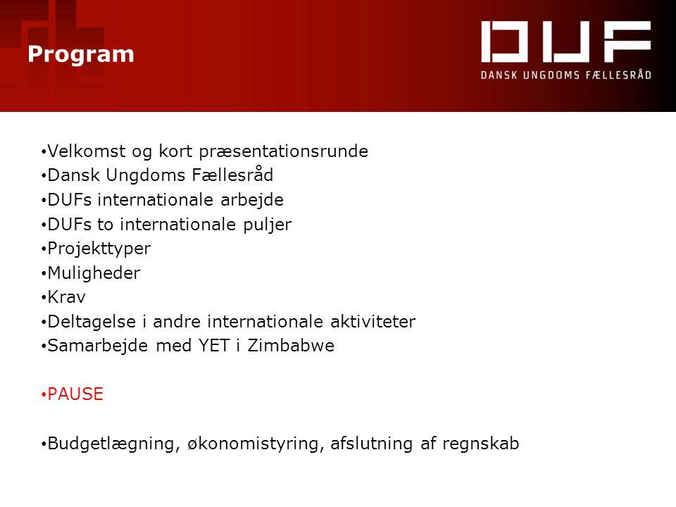 Program Velkomst og kort præsentationsrunde Dansk Ungdoms Fællesråd