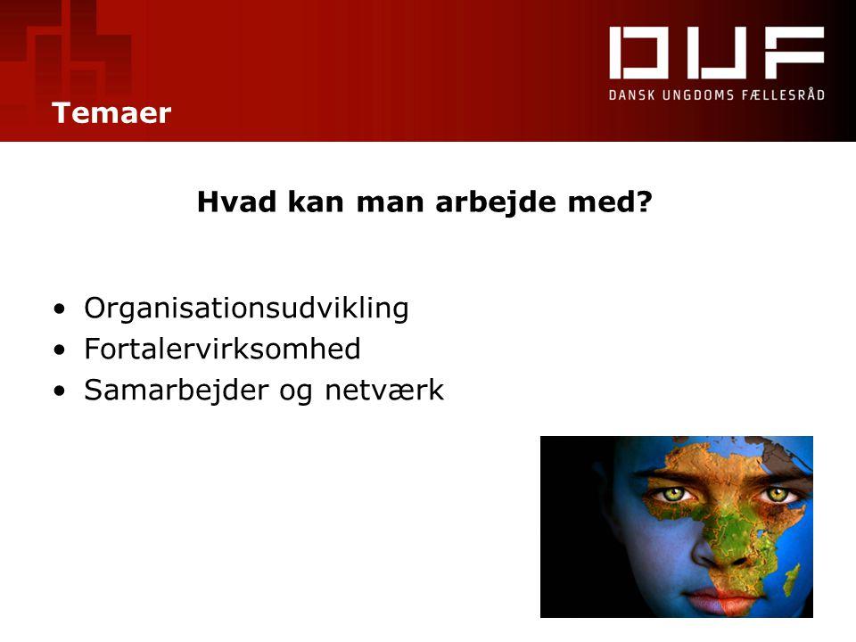 Organisationsudvikling Fortalervirksomhed Samarbejder og netværk