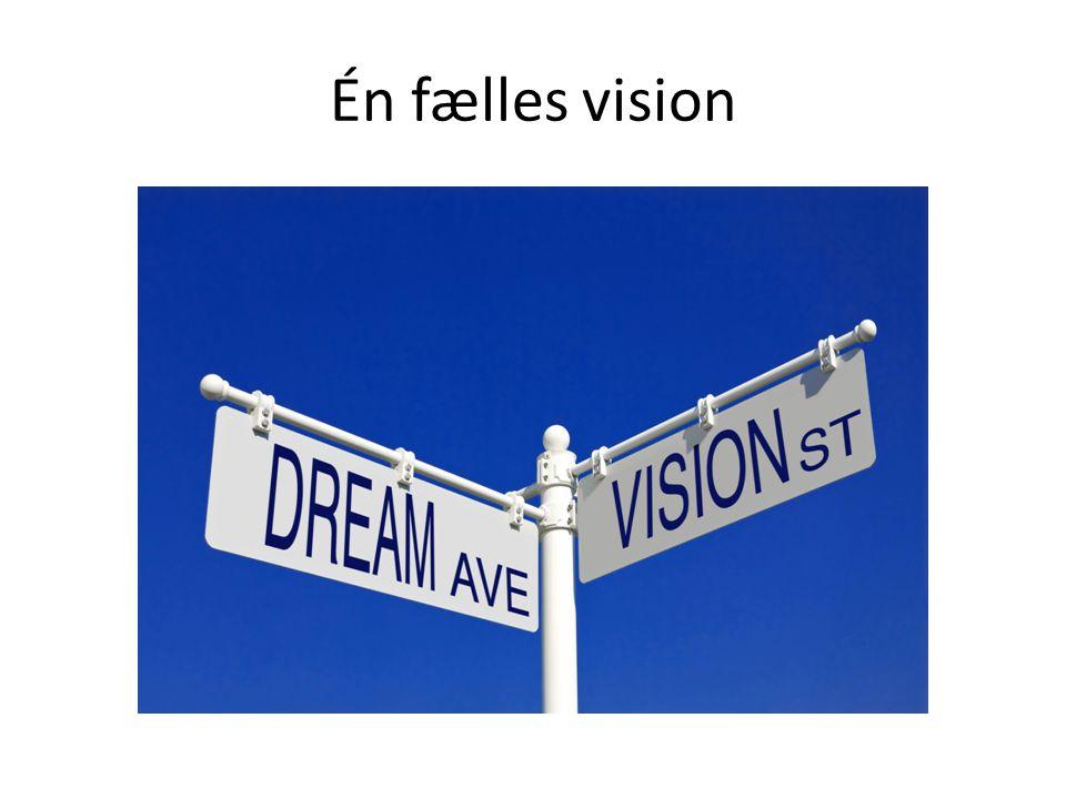 Én fælles vision