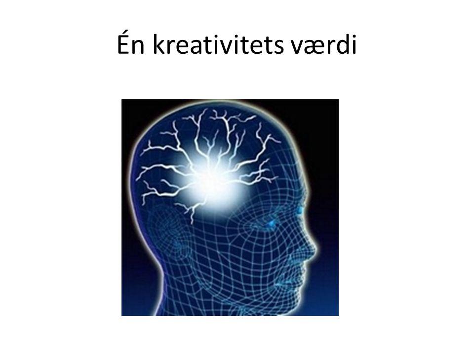 Én kreativitets værdi