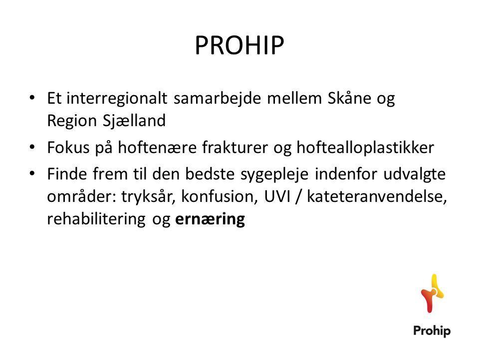 PROHIP Et interregionalt samarbejde mellem Skåne og Region Sjælland