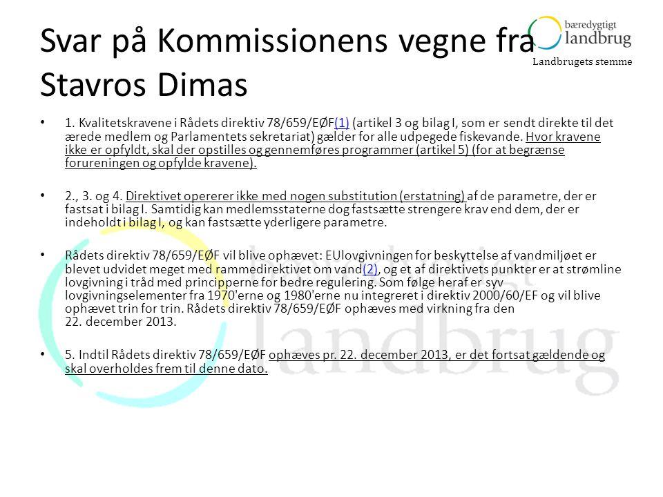 Svar på Kommissionens vegne fra Stavros Dimas