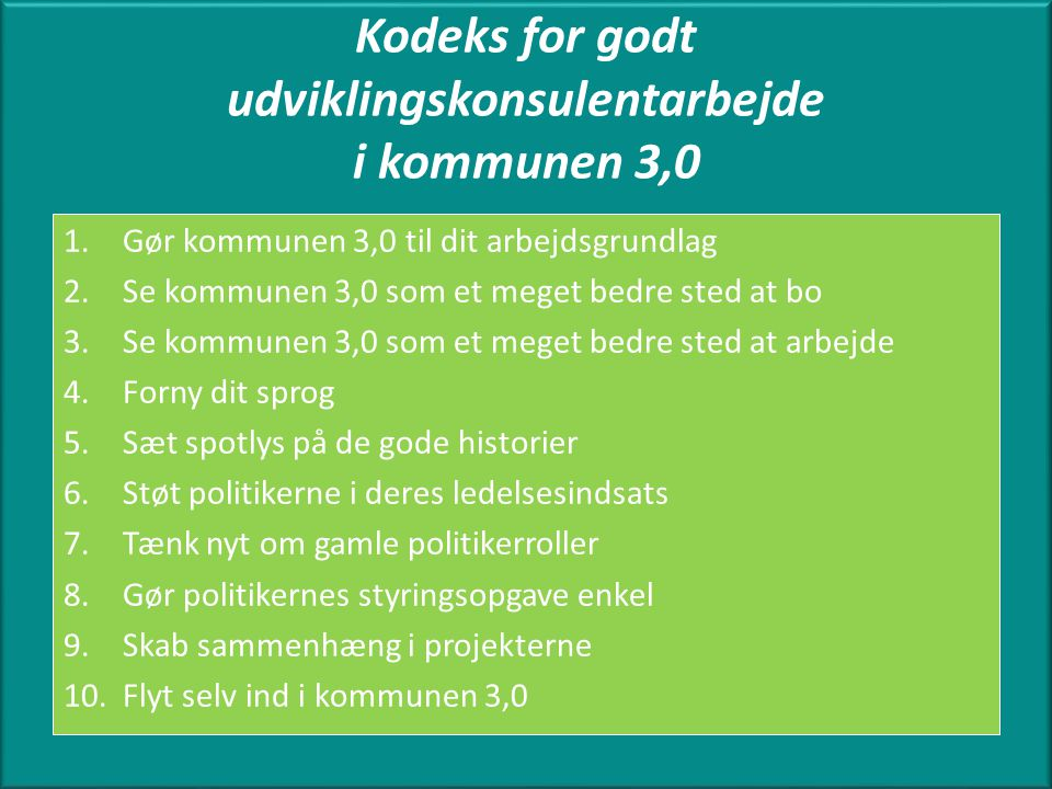 Kodeks for godt udviklingskonsulentarbejde i kommunen 3,0