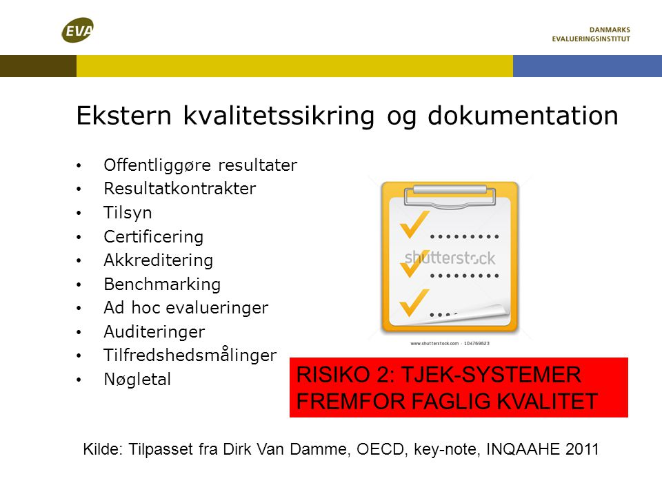 Ekstern kvalitetssikring og dokumentation