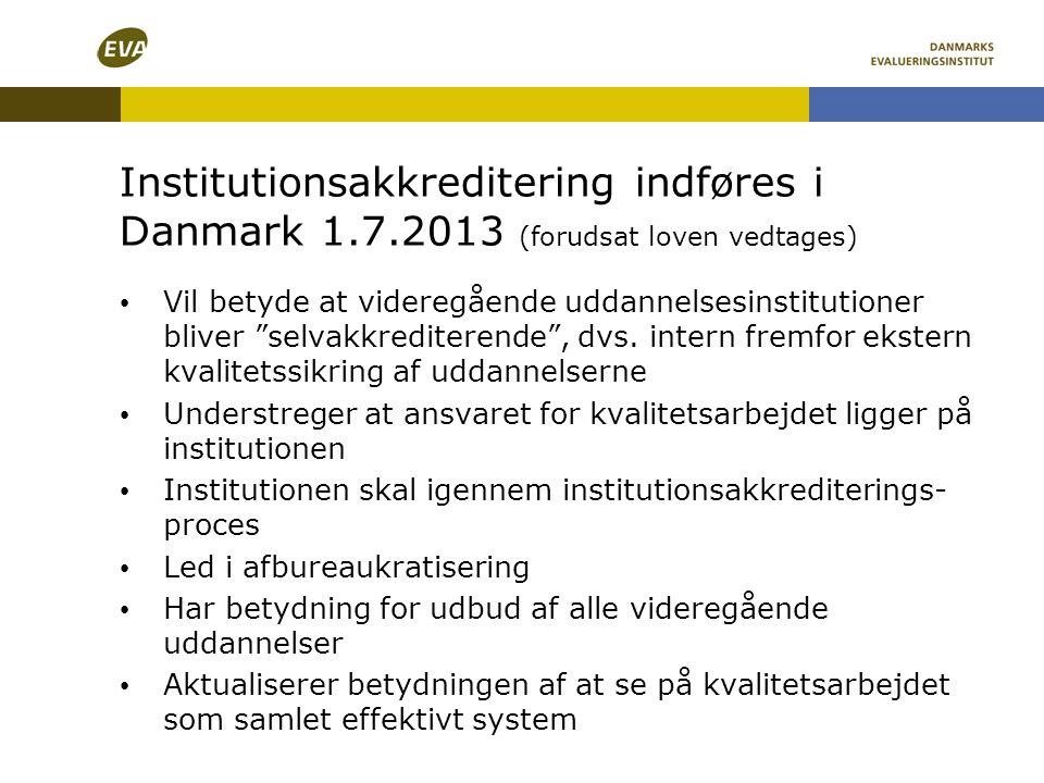 Institutionsakkreditering indføres i Danmark 1. 7