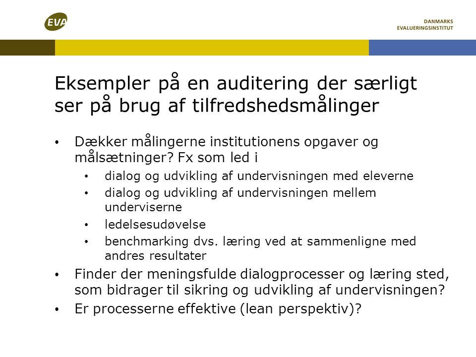Eksempler på en auditering der særligt ser på brug af tilfredshedsmålinger