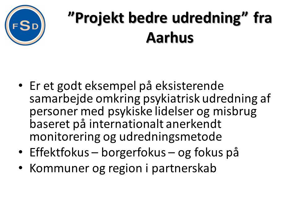Projekt bedre udredning fra Aarhus