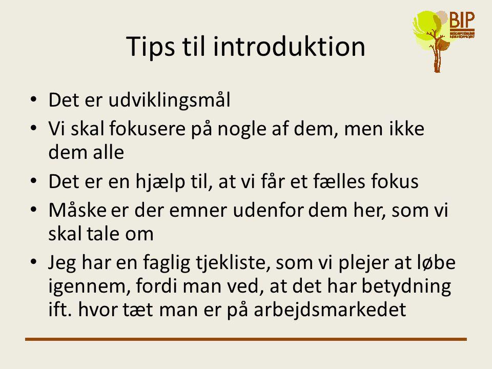 Tips til introduktion Det er udviklingsmål