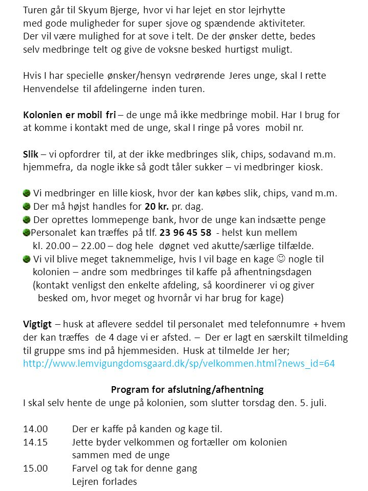 Program for afslutning/afhentning