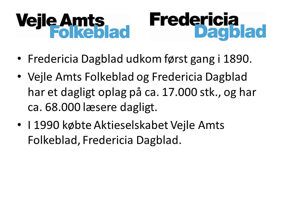 Fredericia Dagblad udkom først gang i 1890.