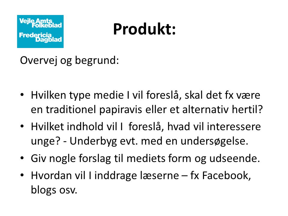 Produkt: Overvej og begrund: