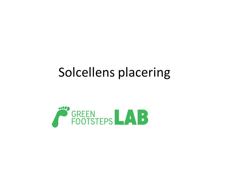 Solcellens placering