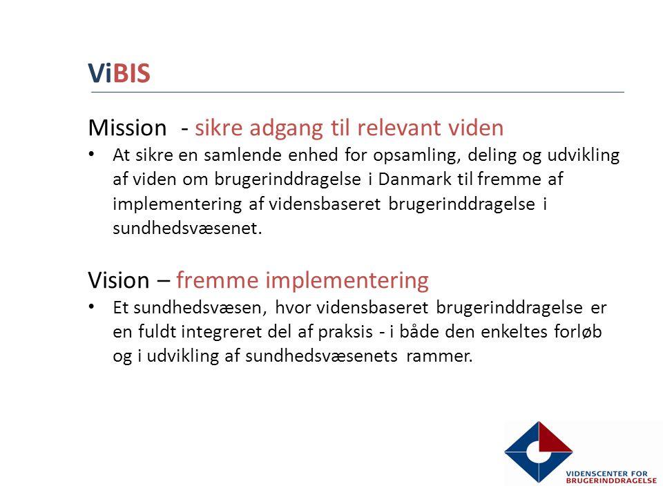 ViBIS Mission - sikre adgang til relevant viden