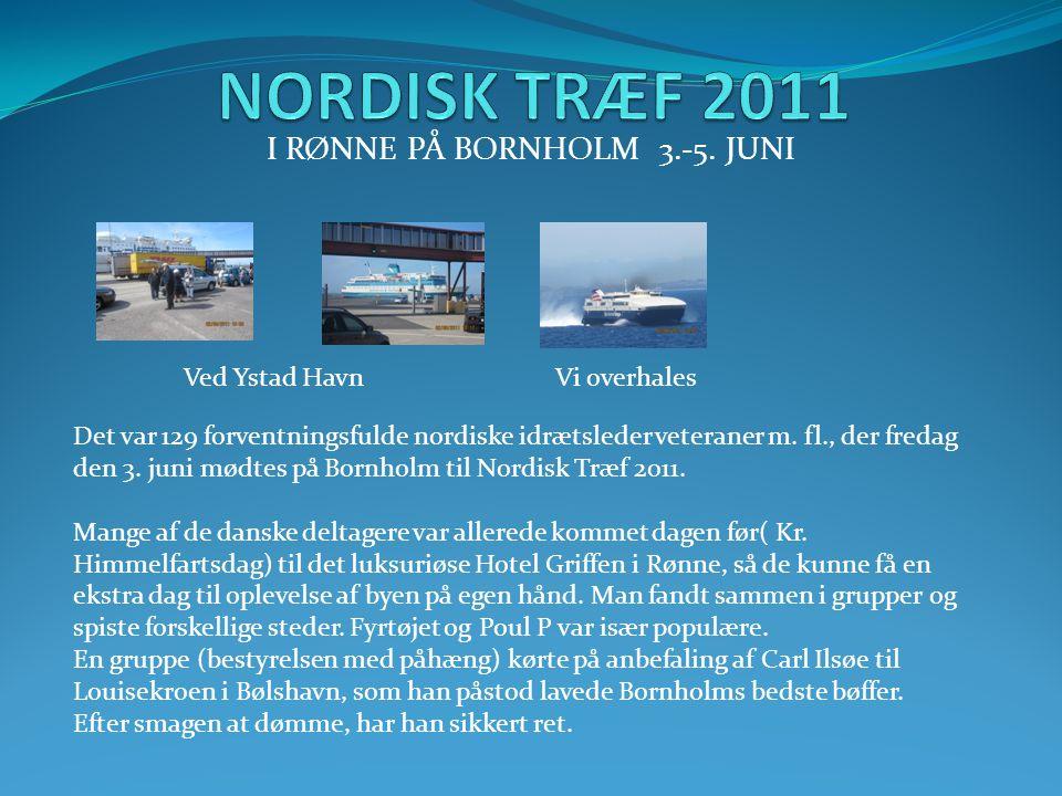 I RØNNE PÅ BORNHOLM 3.-5. JUNI