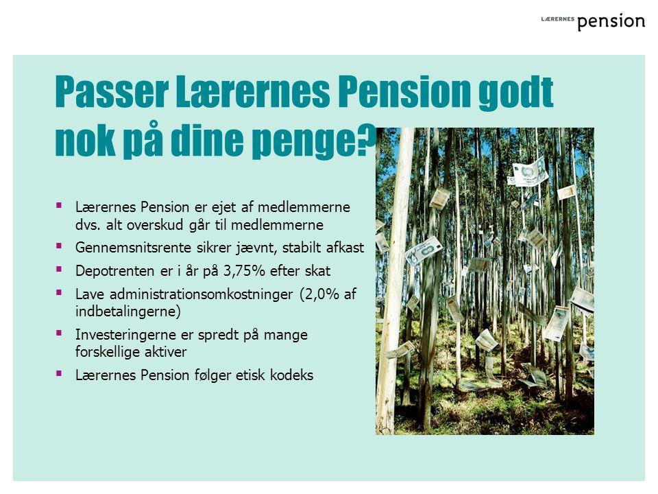 Passer Lærernes Pension godt nok på dine penge
