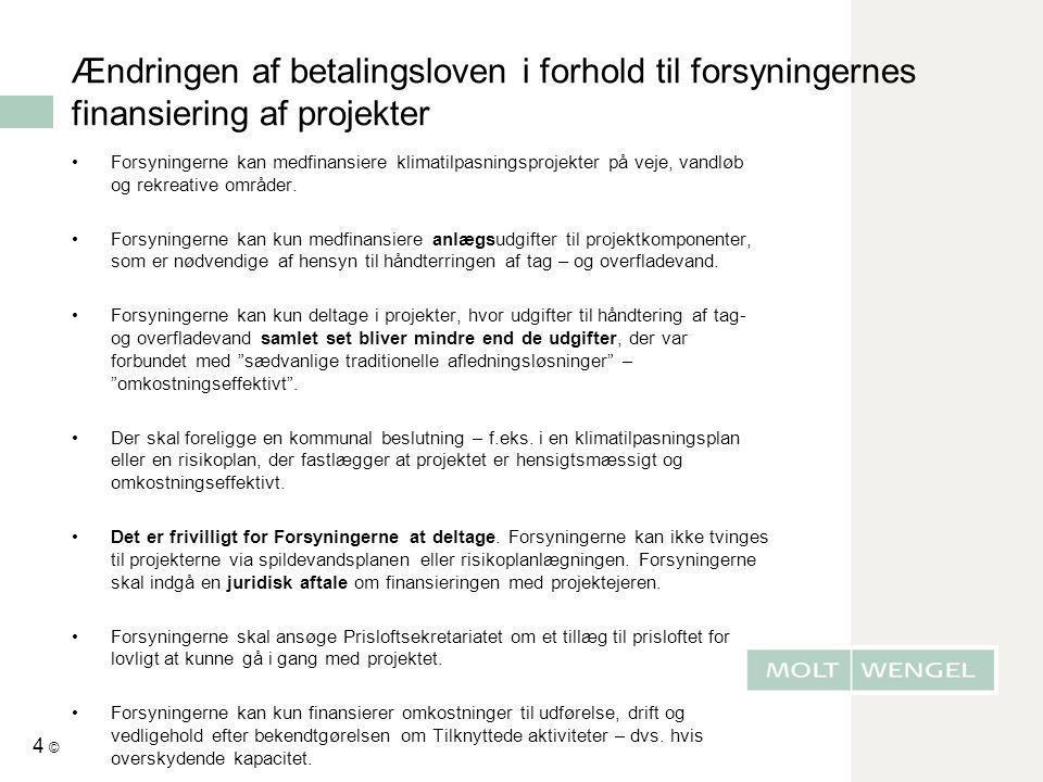 Ændringen af betalingsloven i forhold til forsyningernes finansiering af projekter