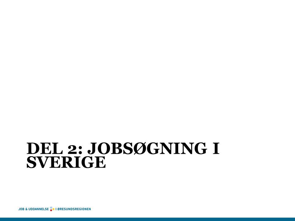 Del 2: Jobsøgning i Sverige