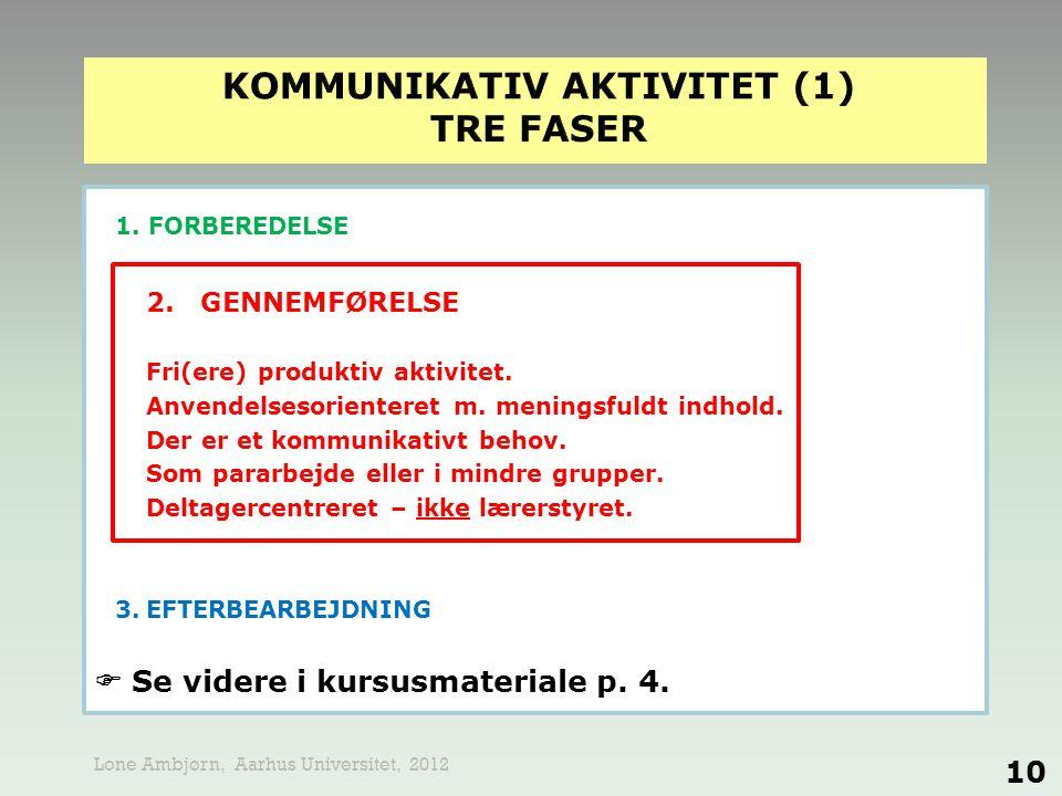 kommunikativ aktivitet (1) TRE FASER