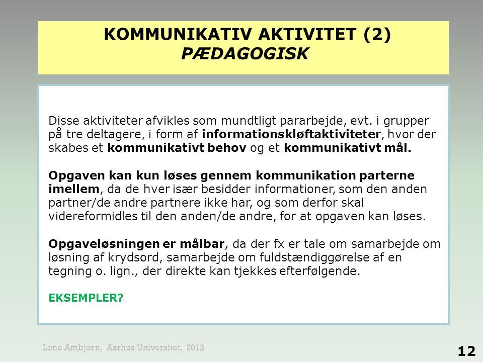 KOMMUNIKATIV AKTIVITET (2) PÆDAGOGISK