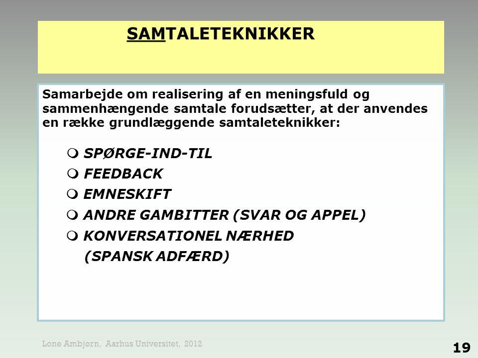 SAMTALETEKNIKKER  SPØRGE-IND-TIL  FEEDBACK
