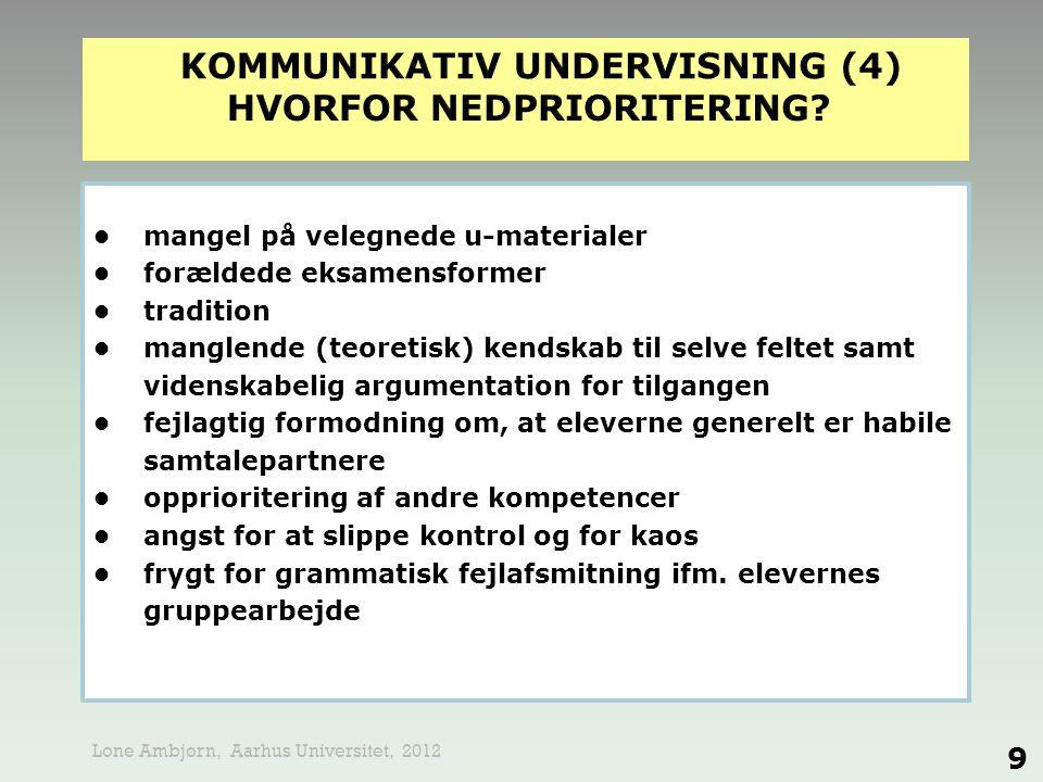 kommunikativ undervisning (4) hvorfor nedprioritering