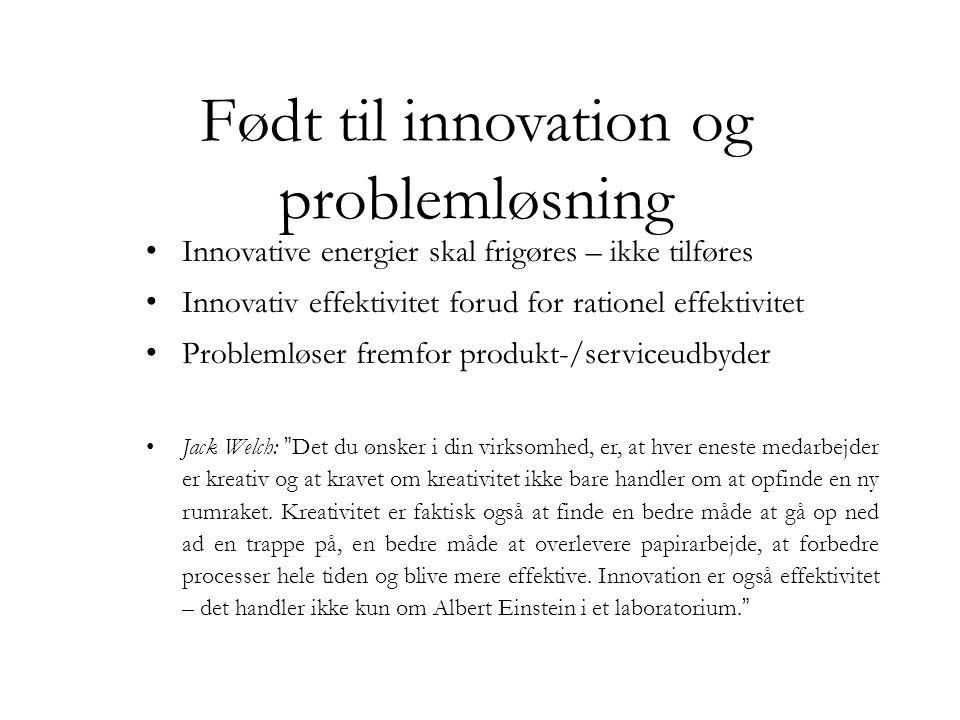 Født til innovation og problemløsning