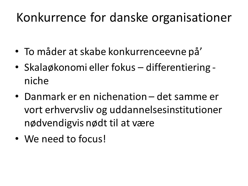 Konkurrence for danske organisationer