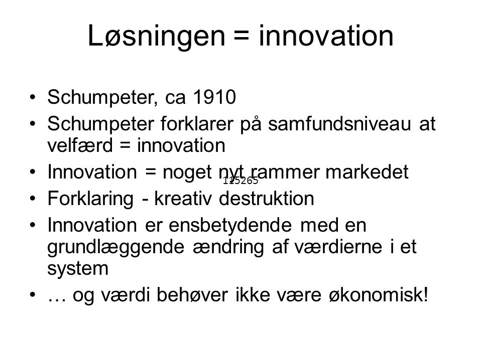 Løsningen = innovation
