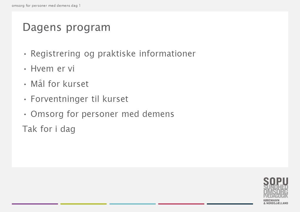 Dagens program Registrering og praktiske informationer Hvem er vi
