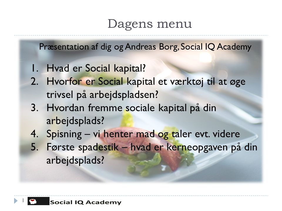 Præsentation af dig og Andreas Borg, Social IQ Academy