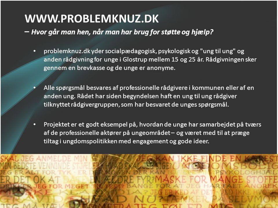WWW.PROBLEMKNUZ.DK – Hvor går man hen, når man har brug for støtte og hjælp