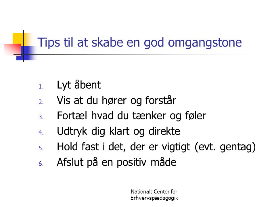 Tips til at skabe en god omgangstone