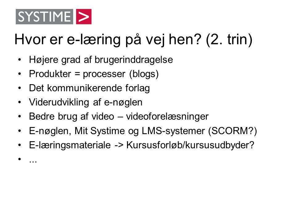 Hvor er e-læring på vej hen (2. trin)