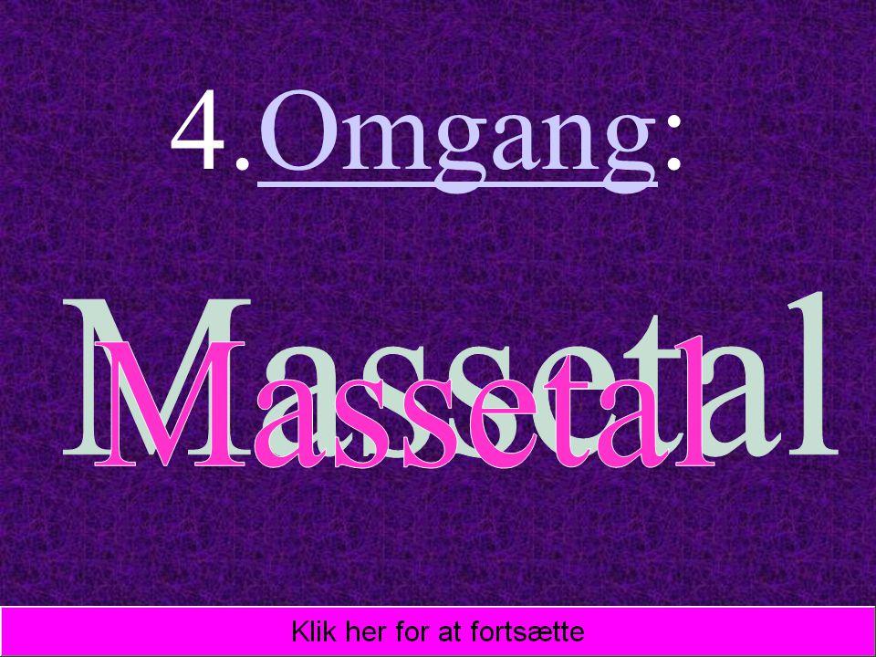 4.Omgang: Massetal