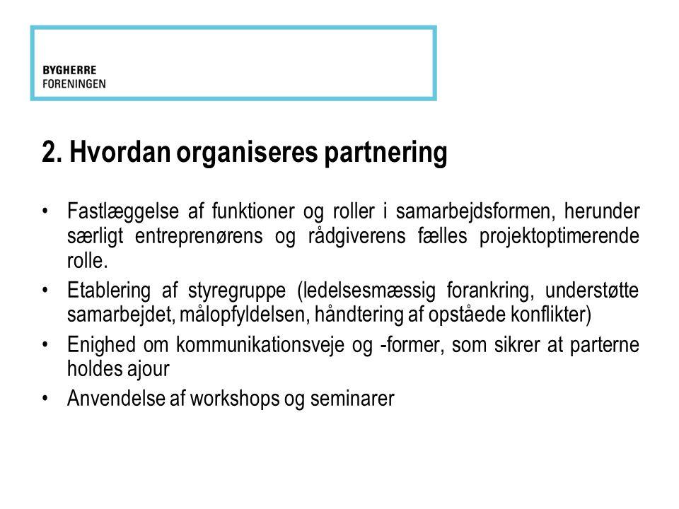 2. Hvordan organiseres partnering