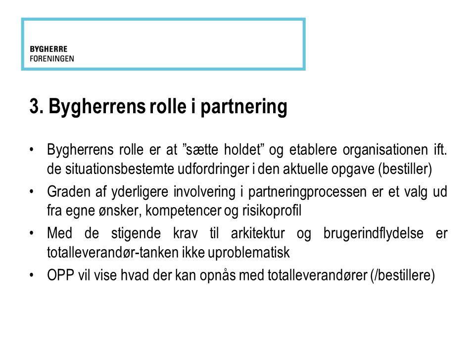 3. Bygherrens rolle i partnering