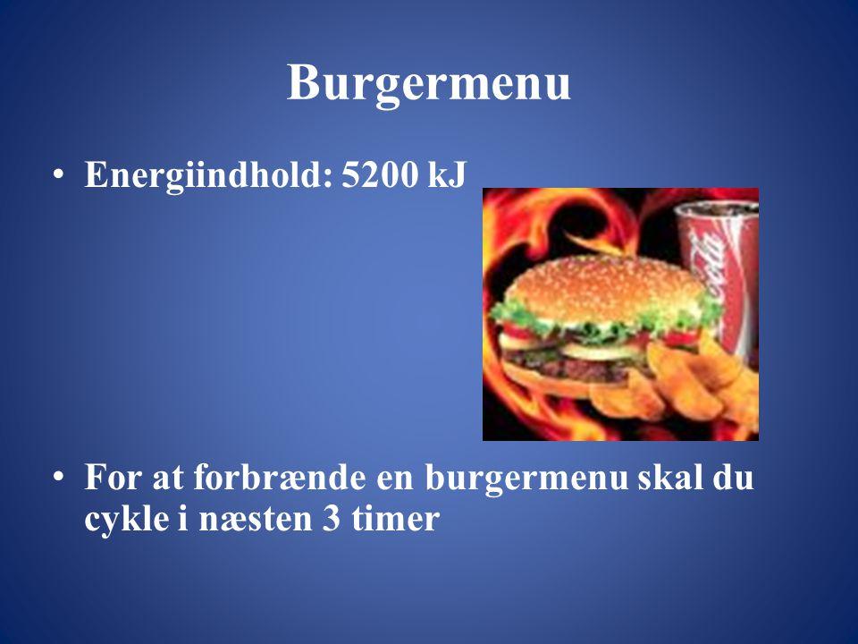 Burgermenu Energiindhold: 5200 kJ