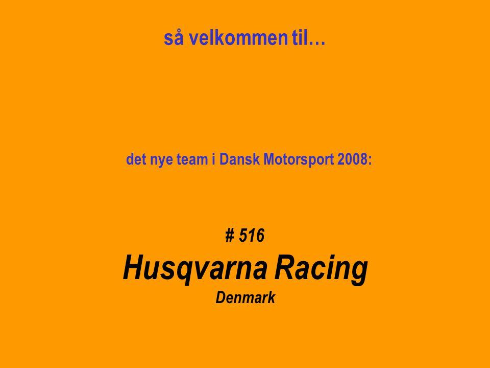 det nye team i Dansk Motorsport 2008: