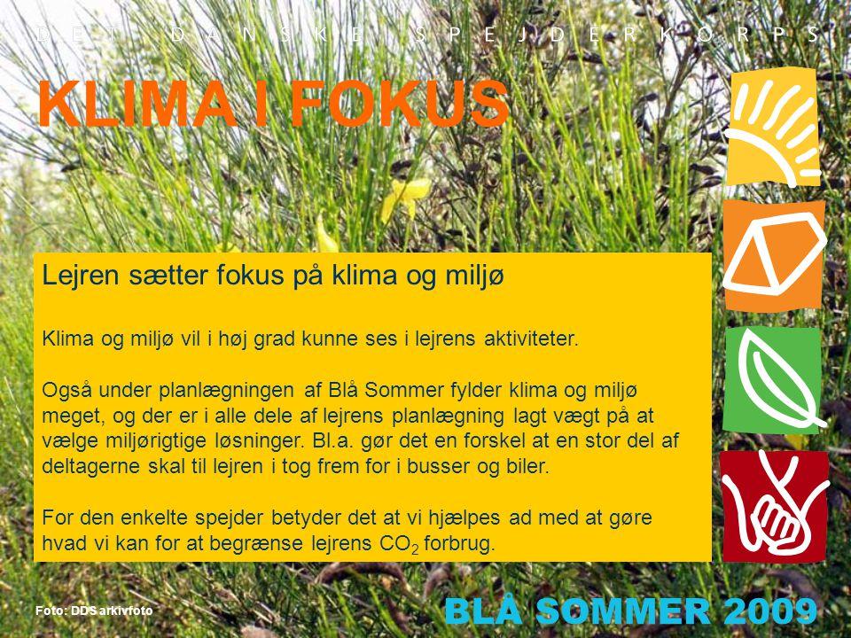 KLIMA I FOKUS Lejren sætter fokus på klima og miljø