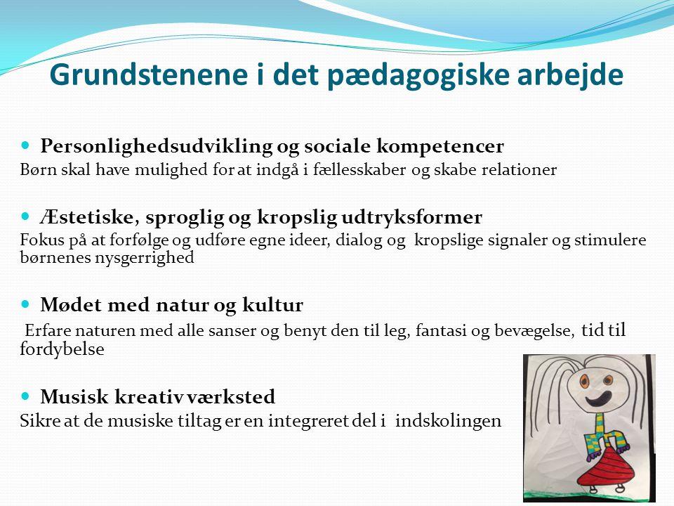 Grundstenene i det pædagogiske arbejde
