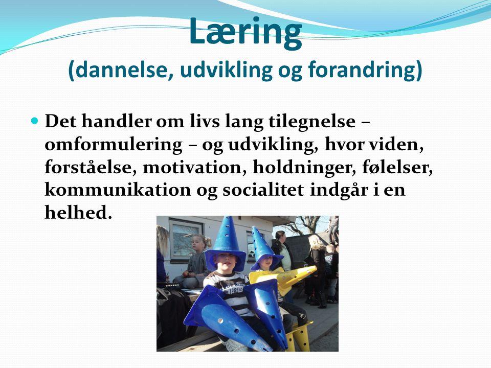 Læring (dannelse, udvikling og forandring)
