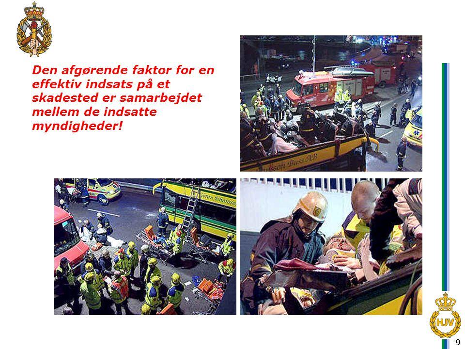 Den afgørende faktor for en effektiv indsats på et skadested er samarbejdet mellem de indsatte myndigheder!