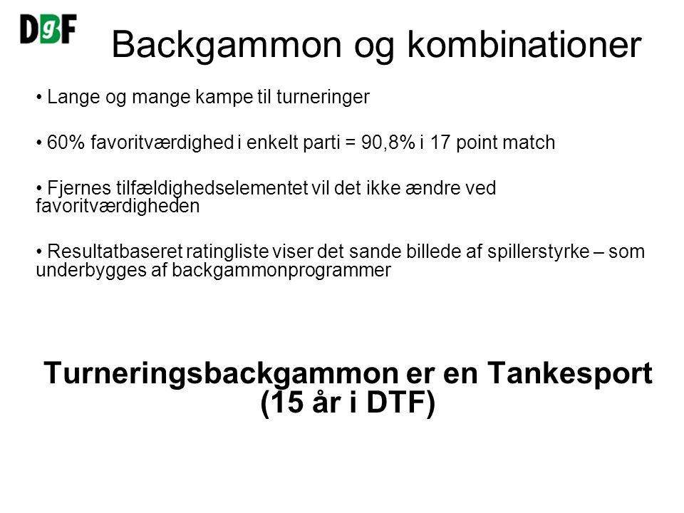 Backgammon og kombinationer
