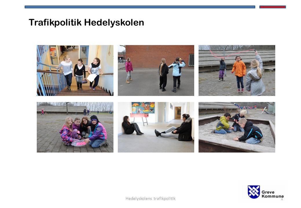 Trafikpolitik Hedelyskolen