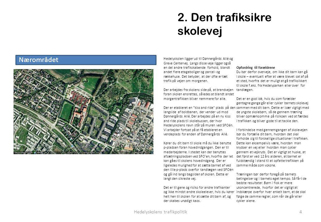 2. Den trafiksikre skolevej